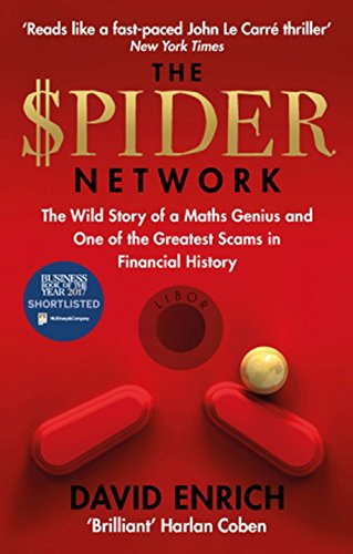 The Spider Network: The Wild Story of a Maths Genius and One of the Greatest Scams in Financial History
