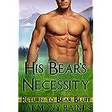 His Bear's Necessity: BBW Bear Shifter Paranormal Romance (Return To Bear Bluff Book 2)