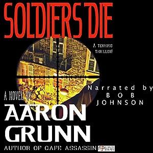 Soldiers Die Audiobook