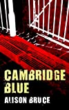 Cambridge Blue, Alison Bruce, 1569478775