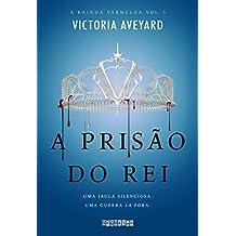 A prisão do rei (A rainha vermelha #3)