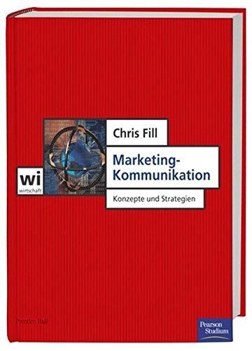 Marketing-Kommunikation . Konzepte und Strategien (Pearson Studium - Economic BWL)