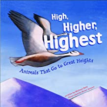 High, Higher, Highest: Animals That Go to Great Heights