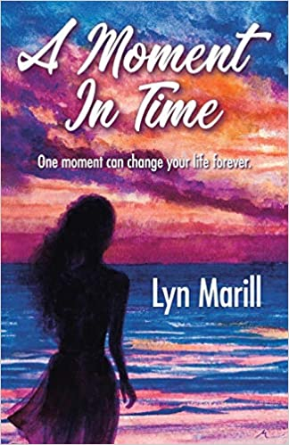 A Moment in Time: Amazon ca: Lyn Marill: Books