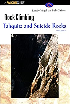 Rock Climbing Tahquitz and Suicide Rocks (Regional Rock Climbing Series)