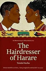 The Hairdresser of Harare de Tendai Huchu