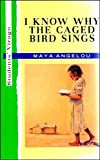 I Know Why the Caged Bird Sings, Angelou, Maya, 0091824273