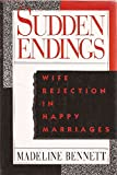 Sudden Endings: Wife Rejection in Happy Marriages