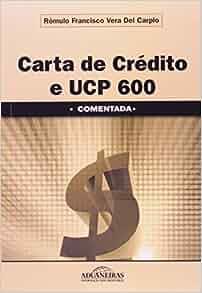 Carta De Credito E Ucp 600 - Comentada (Em Portuguese do Brasil