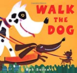 Walk the Dog, Bob Barner, 0811820874