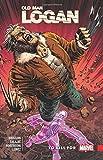 Wolverine: Old Man Logan Vol. 8: To Kill For (Wolverine: Old Man Logan (2015))