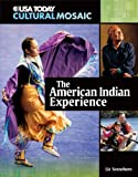 The American Indian Experience, Liz Sonneborn, 0761340866