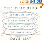 Ties That Bind: Stories of Love and G...