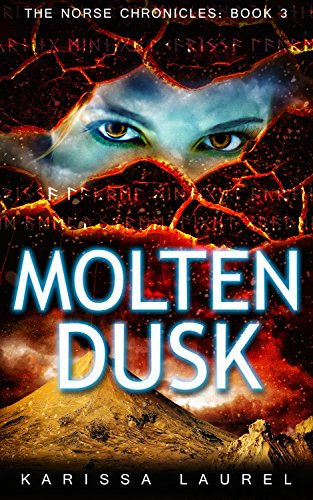 Molten Dusk (The Norse Chronicles Book 3) by [Laurel, Karissa]