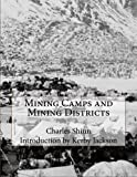 img - for Mining Camps and Mining Districts book / textbook / text book