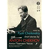 Short Stories by Anton Chekhov: Bk. 2: Talent and Other Storiesby Anton Chekhov