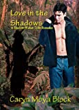 Love in the Shadows: A Shadow Walker Tribe Romance