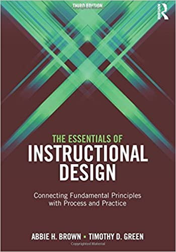The Essentials Of Instructional Design Connecting Fundamental