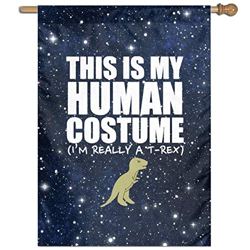 DJIEZI This is My Human Costume I'm Really A T-REX Vertical Garden Flag Banner Only One Side 27