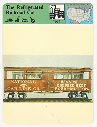 - 1979 Panarizon, Story Of America, 40.19 The Refrigerated Railroad Car