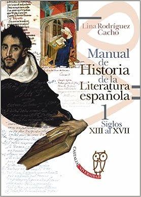Manual de historia de la literature espanola: Manual de Historia ...