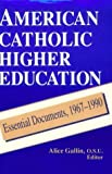 img - for American Catholic Higher Education: Theology by Alice Gallin (1993-11-30) book / textbook / text book