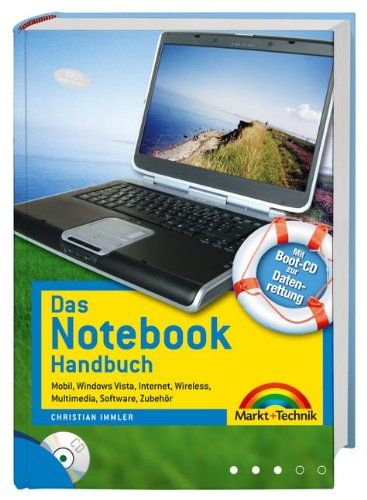 das-notebook-handbuch-mit-boot-cd-zur-datenrettung-mobil-windows-vista-internet-wireless-multimedia-software-zubehr-kompendium-handbuch