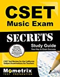 CSET Music Exam Secrets Study Guide: CSET Test Review for the California Subject Examinations for Teachers (Mometrix Secrets Study Guides)
