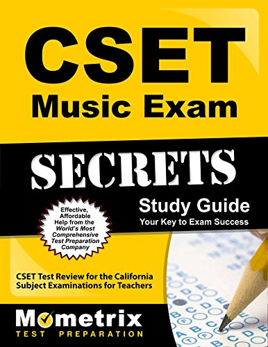 CSET Music Exam Secrets Study Guide: CSET Test Review for the California Subject Examinations for Teachers (Mometrix Secrets Study Guides) by Mometrix Media LLC