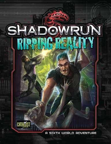 Shadowrun Da3 Ripping Reality -  Paperback