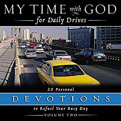 My Time With God For Daily Drives: Vol. 2