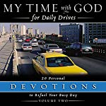 My Time With God For Daily Drives: Vol. 2: 20 Personal Devotions to Refuel Your Day |  Thomas Nelson, Inc