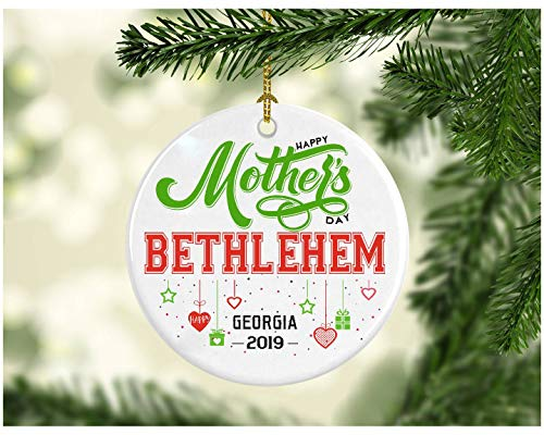 Funny Mothers Day Gift For Mom, Grandma, Daughter - Funny Hometown State - Happy Mother's Day Bethlehem Georgia GA - Gifts Decoration Ornament Ceramic 3 Inches White]()