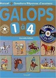 Galops 1 à 4 : Manuel + Questions/réponses d'examens (1Cédérom) par Coralie Moutat
