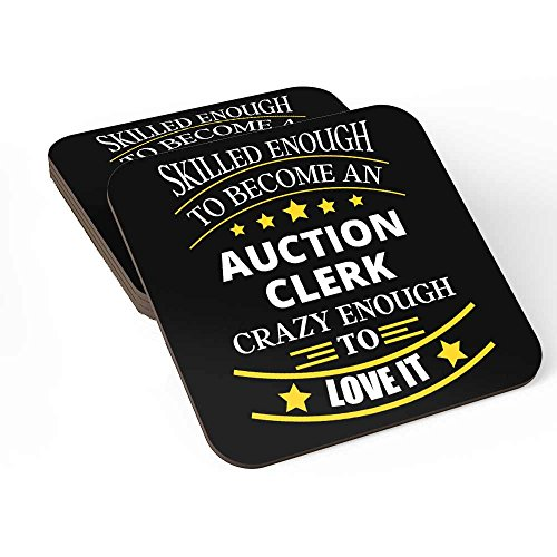Coasters Set of 4 For Auction Clerk Ideal for Self/Gift For Auction Clerk ,Friends Family Colleagues Coworkers Men & Women Home Bedroom Office Kitchen Room Table Desk By HOM