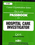 Hospital Care Investigator, Jack Rudman, 0837303265
