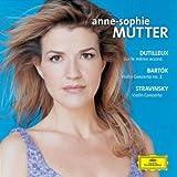 Dutilleux: Sur Le Meme Accord / Bartok: Violin Concerto No. 2 / Stravinsky: Violin Concerto