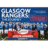 Glasgow Rangers: The Journey: Mission Accomplished