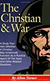 The Christian and War, Allan Turner, 0977735001