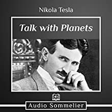 Talking with Planets Audiobook by Nikola Tesla Narrated by David Van Der Molen