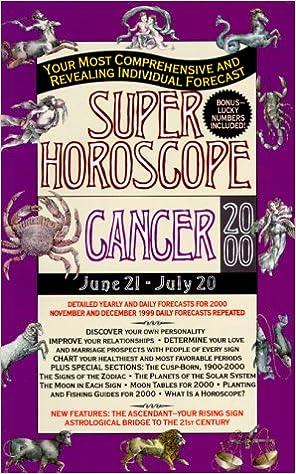 Cancer 2000 (Super Horoscopes): Astrology World: 9780425168813