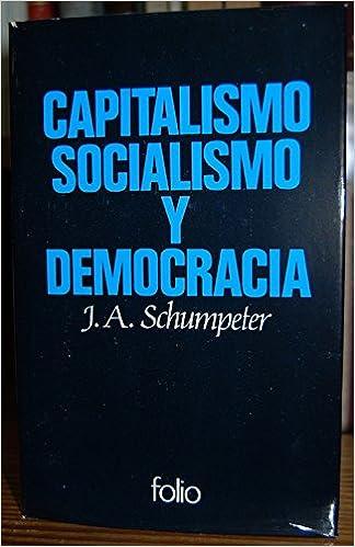 Capitalismo Socialismo Y Democracia Tomo Ii Amazon Es Schumpeter J A Libros