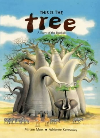 This Is The Tree  A Story Of The Baobab