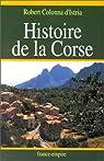 Histoire de la Corse par Colonna d'Istria