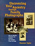 Uncovering Your Ancestry Through Family Photographs (PBS Ancestor)