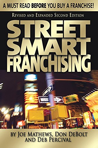 Street Smart Franchising Paperback – May 1, 2011