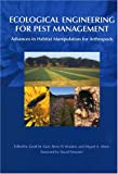 img - for Ecological Engineering for Pest Management: Advances in Habitat Manipulation for Arthropods book / textbook / text book