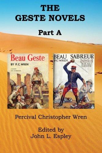 Download The Geste Novels Part A: Beau Geste, Beau Sabreur (The Collected Novels of P. C. Wren) pdf epub