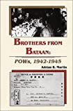 Brothers from Bataan, Adrian R. Martin, 0897451422