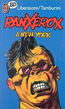 Book's Cover ofRanxerox tome 1 : Ranx à New York